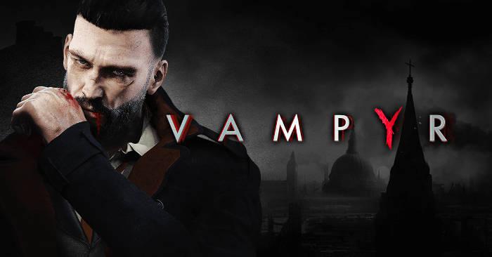 Vampyr repoussé au printemps 2018